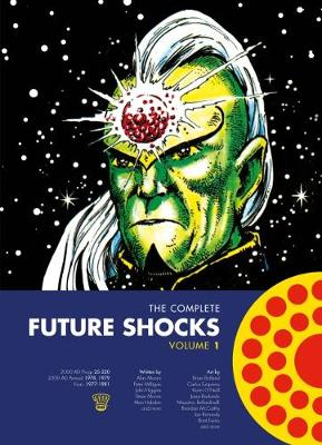 The Complete Future Shocks Vol.1 by Alan Moore