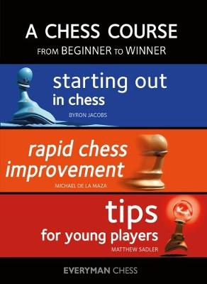 A Chess Course, from Beginner to Winner by Byron Jacobs