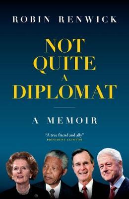 Not Quite A Diplomat: A Memoir book