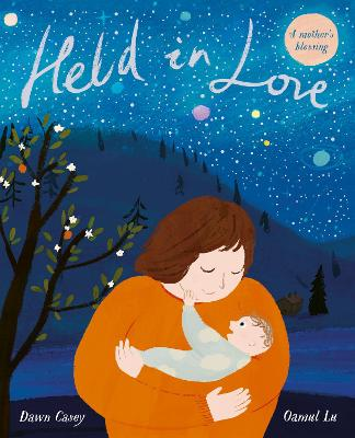 Held in Love by Dawn Casey