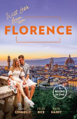 With Love From Florence/Her Wedding Night Surrender/Unfinished Business with the Duke/Mummy, Nurse...Duchess? book