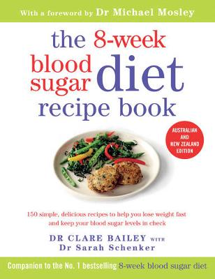 8-Week Blood Sugar Diet Recipe Book by Dr. Clare Bailey