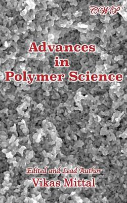 Advances in Polymer Science by Vikas Mittal