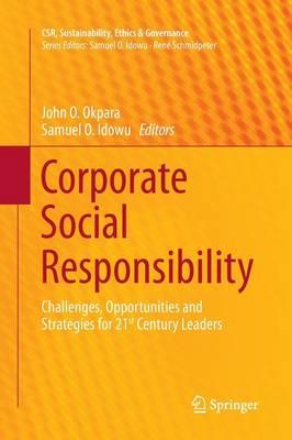 Corporate Social Responsibility by John O. Okpara