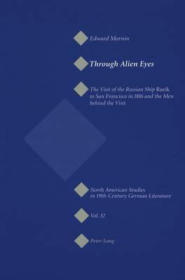 Through Alien Eyes by Edward Mornin