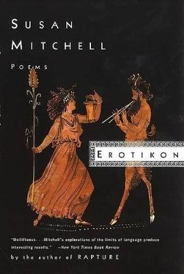 Erotikon by Susan Mitchell