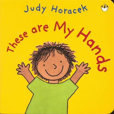 These are My Hands by Judy Horacek