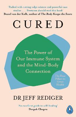 Cured: The Power of Our Immune System and the Mind-Body Connection book