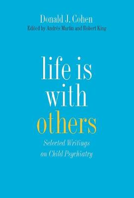 Life Is with Others by Donald J. Cohen