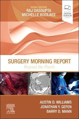 Surgery Morning Report: Beyond the Pearls by Austin D. Williams
