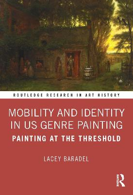 Mobility and Identity in US Genre Painting: Painting at the Threshold book