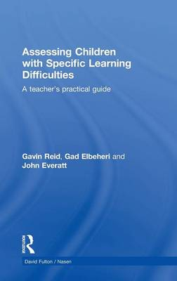 Assessing Children with Specific Learning Difficulties book