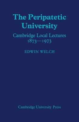 The Peripatetic University by Edwin Welch