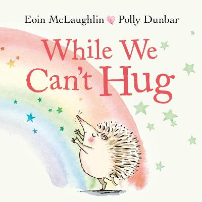 While We Can't Hug: Mini Gift Edition by Eoin McLaughlin
