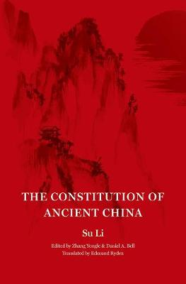 The Constitution of Ancient China by Su Su Li