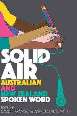 Solid Air: Australian and New Zealand Spoken Word book