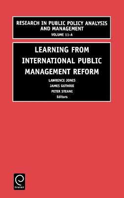 Learning from International Public Management Reform by Lawrence R. Jones