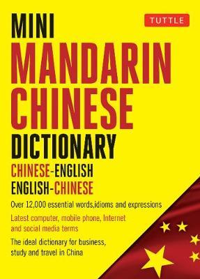 Mini Mandarin Chinese Dictionary by Philip Yungkin Lee