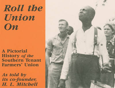 Roll the Union on by H. L. Mitchell