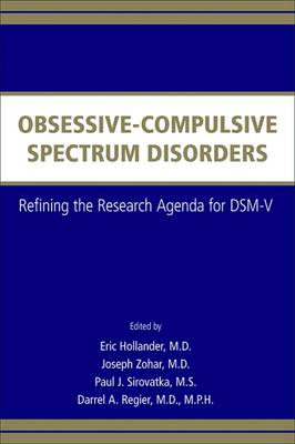 Obsessive-Compulsive Spectrum Disorders by Eric Hollander