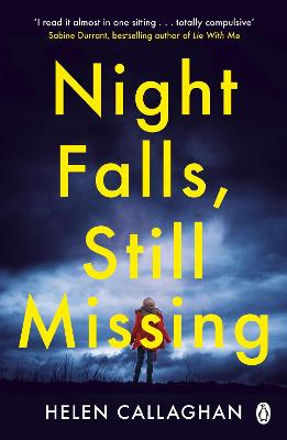 Night Falls, Still Missing: The gripping psychological thriller perfect for the cold winter nights book