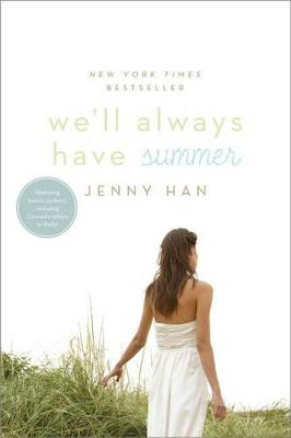 We'll Always Have Summer by Jenny Han