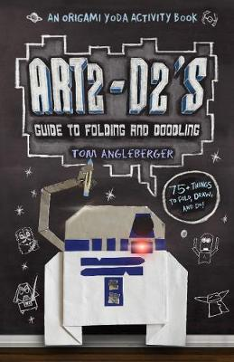 Art2-D2's Guide to Folding and Doodling book