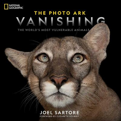 National Geographic The Photo Ark Vanishing: The World's Most Vulnerable Animals by Joel Sartore