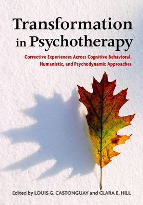 Transformation in Psychotherapy by Louis G. Castonguay