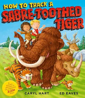 How to Track a Sabre-Toothed Tiger book
