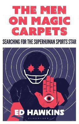The Men on Magic Carpets by Ed Hawkins
