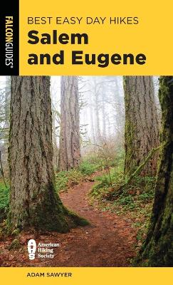 Best Easy Day Hikes Salem and Eugene book