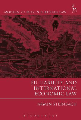 EU Liability and International Economic Law by Armin Steinbach