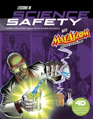 Lessons in Science Safety with Max Axiom Super Scientist book