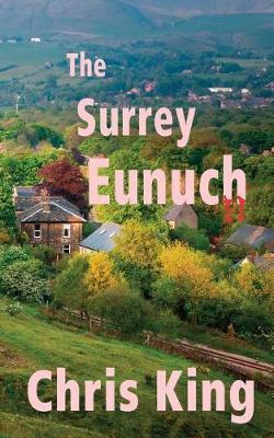 The Surrey Eunuch by Chris King