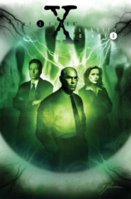 X-Files Classics Volume 3 by Kevin J. Anderson