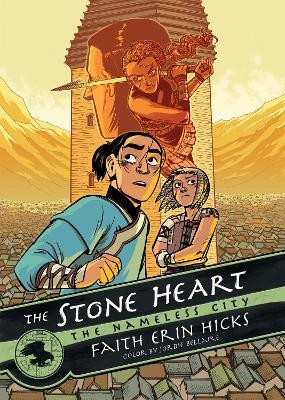 The Stone Heart by Faith Erin Hicks