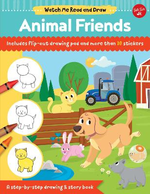 Watch Me Read and Draw: Animal Friends: A step-by-step drawing & story book by Samantha Chagollan