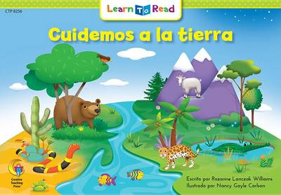 Cuidemos a la Tierra =Let's Take Care of the Earth by Rozanne L Williams
