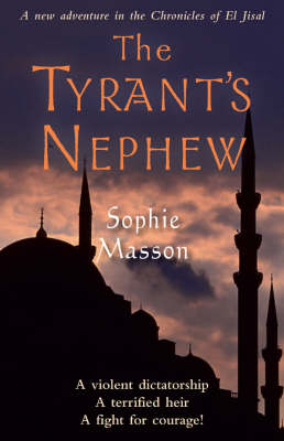 The Tyrant's Nephew by Sophie Masson