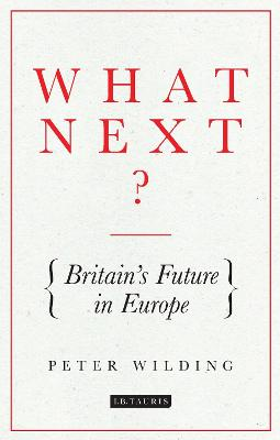 What Next? by Peter Wilding