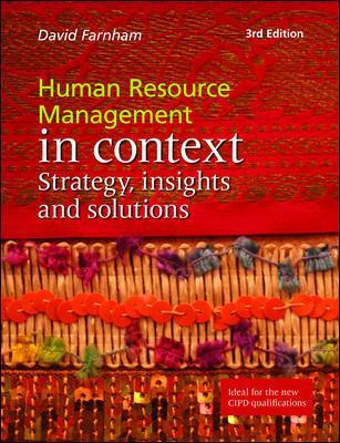 Human Resource Management in Context: Strategy, Insights and Solutions by Daniel Farnham