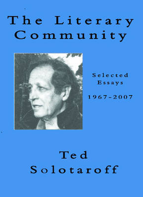 The Literary Community by Ted Solotaroff