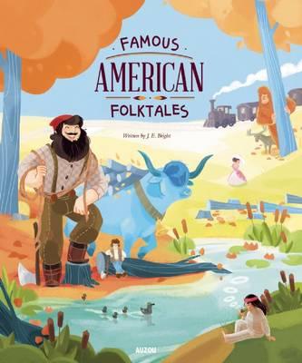 Famous American Folktales by J E Bright