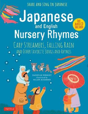 Japanese and English Nursery Rhymes by Danielle Wright