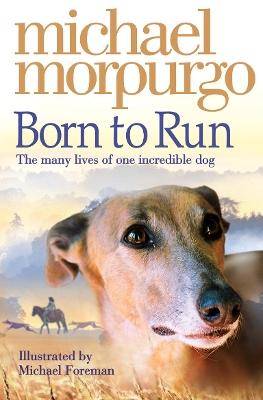 Born to Run by Michael Morpurgo