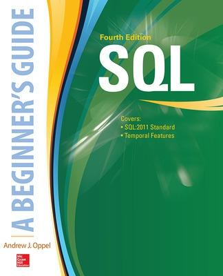 SQL: A Beginner's Guide, Fourth Edition by Andy Oppel
