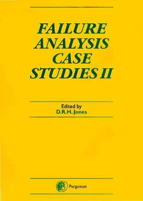 Failure Analysis Case Studies II by D. R. H. Jones