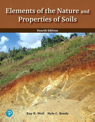 Elements of the Nature and Properties of Soils by C Brady