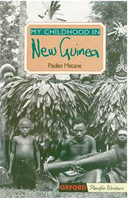 My Childhood In PNG by Paulias Matane